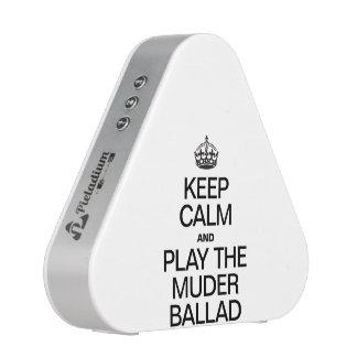 KEEP CALM AND PLAY THE MURDER BALLAD