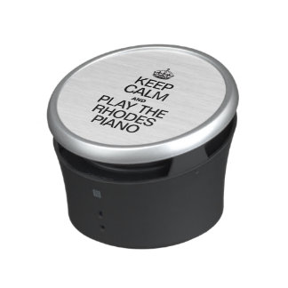 KEEP CALM AND PLAY THE RHODES PIANO.ai Speaker