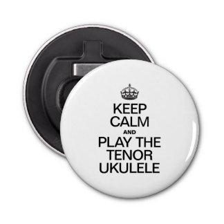 KEEP CALM AND PLAY THE TENOR UKULELE