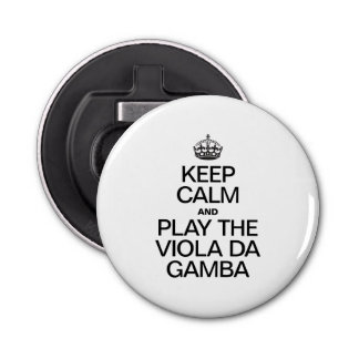 KEEP CALM AND PLAY THE VIOLA DA GAMBA