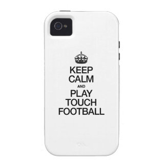 KEEP CALM AND PLAY TOUCH FOOTBALL iPhone 4/4S COVERS