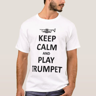 Keep calm and play trumpet T-Shirt