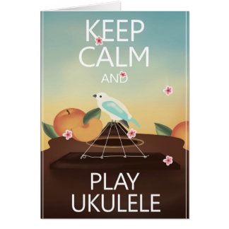Keep Calm and Play Ukulele Hawaiian Style Card