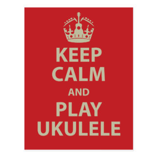 Keep Calm and Play Ukulele Postcard