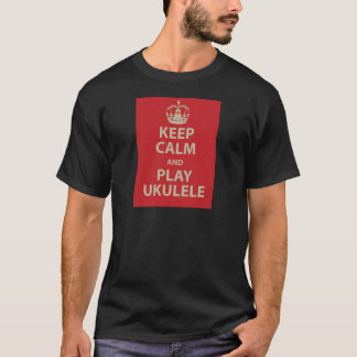 Keep Calm and Play Ukulele T-Shirt
