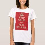 Keep Calm and Play Ukulele T-Shirt