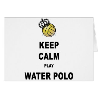 Keep Calm and Play Water Polo Products Card