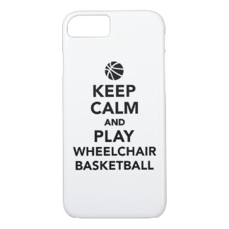 Keep calm and play wheelchair basketball iPhone 7 case