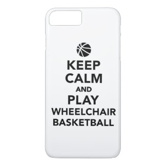 Keep calm and play wheelchair basketball iPhone 7 plus case