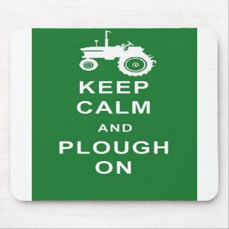 KEEP CALM AND PLOUGH ON TRACTOR MOUSEMAT FARMER
