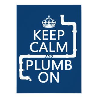 Keep Calm and Plumb On (plumber/plumbing) Card