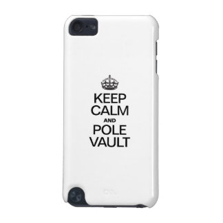 KEEP CALM AND POLE VAULT iPod TOUCH (5TH GENERATION) CASE