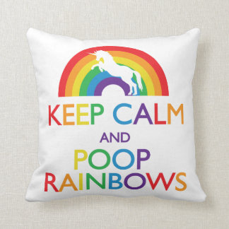 Keep Calm and Poop Rainbows Unicorn Cushion