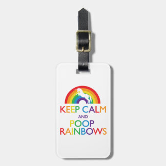 Keep Calm and Poop Rainbows Unicorn Luggage Tag