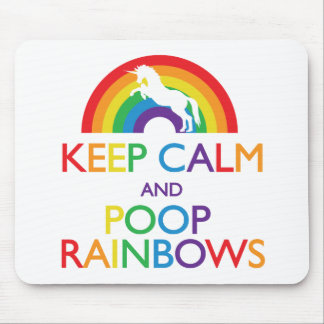 Keep Calm and Poop Rainbows Unicorn Mouse Mat