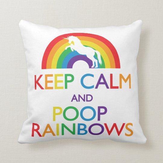 Keep Calm and Poop Rainbows Unicorn Throw Pillow
