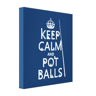 Keep Calm and Pot Balls (snooker/pool) Canvas Print