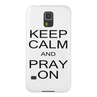 Keep Calm and Pray On Samsung Galaxy S5 Case