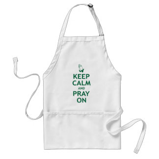 Keep Calm and Pray On Standard Apron