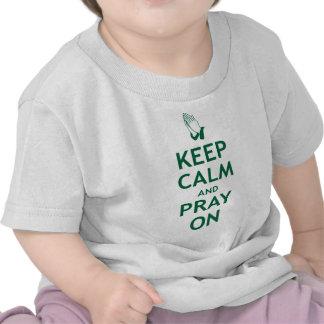 Keep Calm and Pray On Tee Shirts