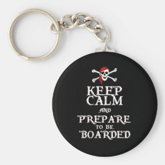 KEEP CALM and PREPARE to be BOARDED Basic Round Button Key Ring