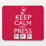 Keep Calm and press control Alt and delete funny Mouse Mat