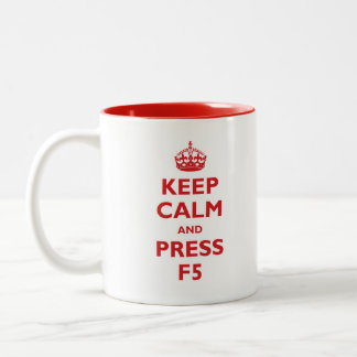 Keep Calm and press F5 Two-Tone Coffee Mug