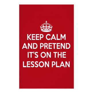 KEEP CALM AND PRETEND IT'S ON THE LESSON PLAN GIFT STATIONERY