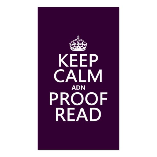 Keep Calm 'and' Proofread (adn) (in any color) Business Card Template