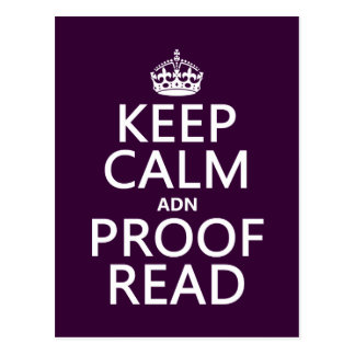 Keep Calm 'and' Proofread (adn) (in any color) Postcard