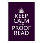 Keep Calm 'and' Proofread (adn) (in any colour) Poster