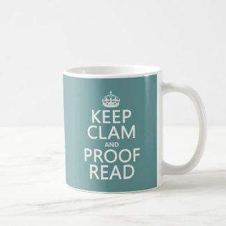 Keep Calm and Proofread (clam) (any color) Basic White Mug