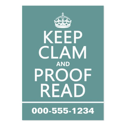 Keep Calm and Proofread (clam) (any color) Business Cards