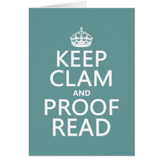 Keep Calm and Proofread clam any color Card