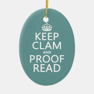 Keep Calm and Proofread (clam) (any color) Christmas Ornament