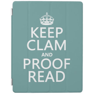 Keep Calm and Proofread (clam) (any color) iPad Cover