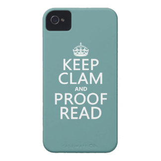 Keep Calm and Proofread (clam) (any color) iPhone 4 Covers