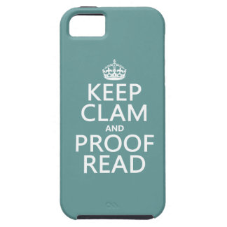 Keep Calm and Proofread (clam) (any color) iPhone 5 Cover