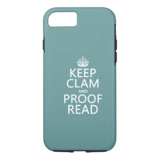 Keep Calm and Proofread (clam) (any color) iPhone 8/7 Case