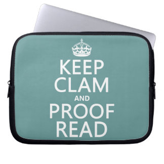 Keep Calm and Proofread (clam) (any color) Laptop Sleeve