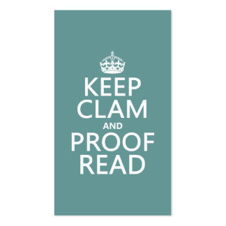 Keep Calm and Proofread (clam) (any color) Pack Of Standard Business Cards