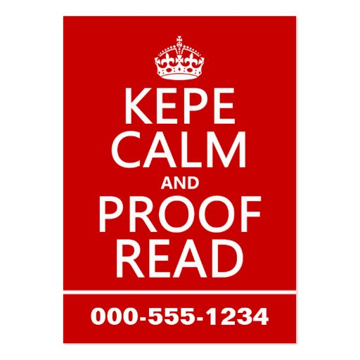 Keep Calm and Proofread (kepe) (in any color) Business Card