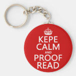 Keep Calm and Proofread (kepe) (in any colour) Key Chain