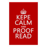 Keep Calm and Proofread (kepe) (in any colour) Poster
