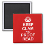 Keep Calm and Proofread Magnet
