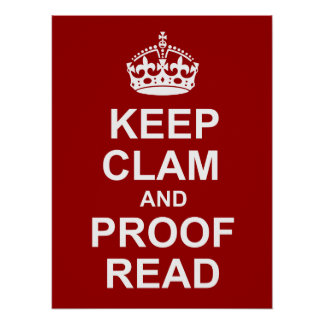 Keep Calm and Proofread Poster