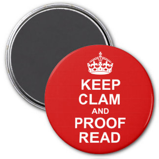 Keep Calm and Proofread Round Magnet