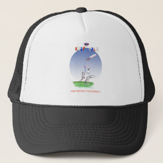 keep calm and protect your bails, tony fernandes trucker hat