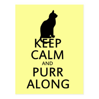 Keep Calm and PURR Along Postcard