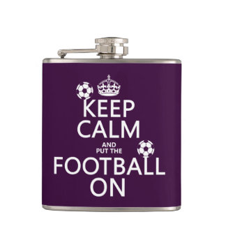 Keep Calm and (put the) Football On (customizable) Flask